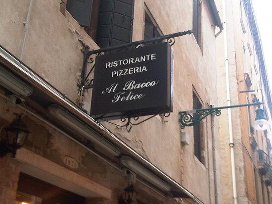 Ristorante Pizzeria Al Bacco Felice: The sign outside