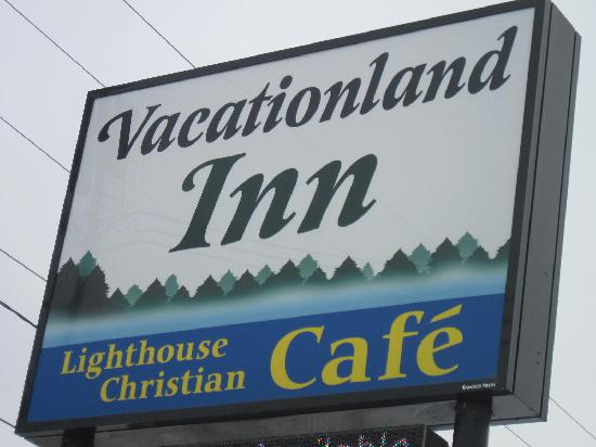 Vacationland Inn: Look for the sign - it's a great overnight experience.