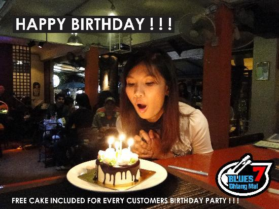BLUES 7 Chiang Mai: Free birthday cake for every customer !