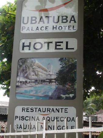 Ubatuba Palace Hotel: Totem entrada