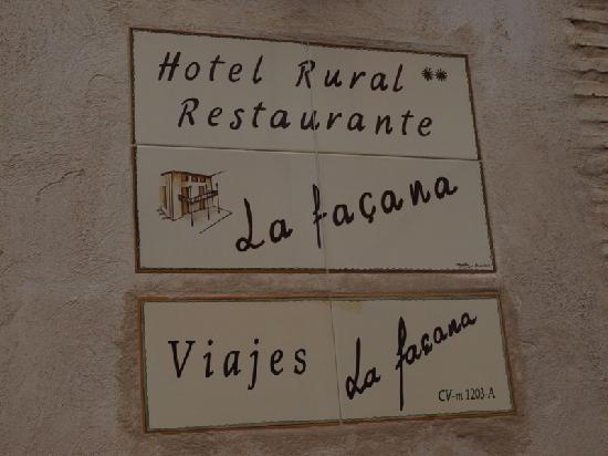 Rural Hotel Restaurant La Fasana: La Facana Rural Hotel sign