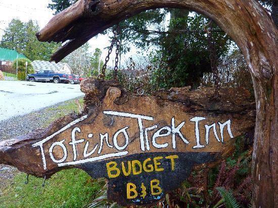Tofino Trek Inn: Speaks for itself...