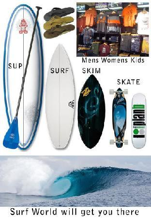 Surf World Surf Shop: Stand Up Paddle, Surf, Skim, Skate