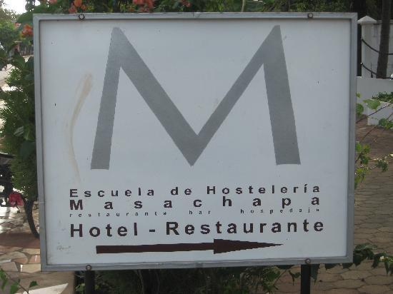 escuela de hosteleria masachapa: La pancarte du restaurant