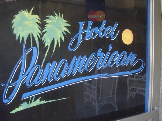 Hotel Panamerican: 入り口の看板