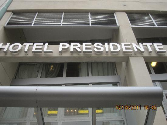 Hotel Presidente Peron: outside of hotel