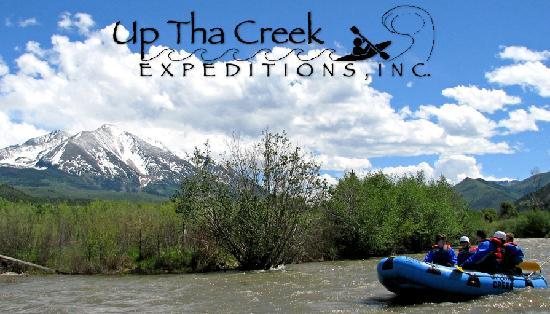 "Up the Creek Rafting: ""If you want to go down river ...you have to go Up tha Creek!"""