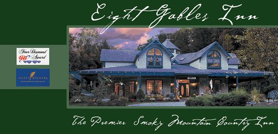 Eight Gables Inn: Gatlinburg's Finest