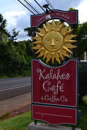 Kalaheo Cafe & Coffee Company : this sign = good stuff ahead