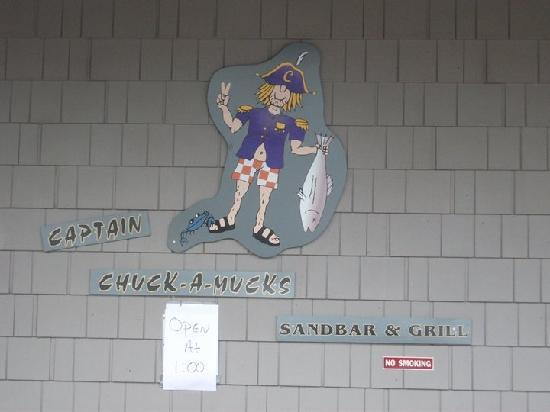 Captain Chuck-A-Mucks Sandbar and Grill: Sign on side of building