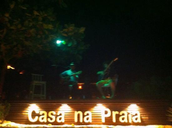 Casa na Praia: Musiquinha ao vivo!!!!