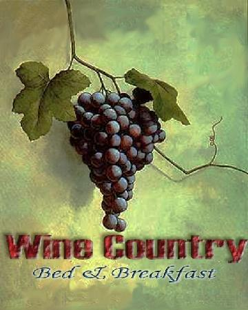 Wine Country Bed & Breakfast: Welcome Home!
