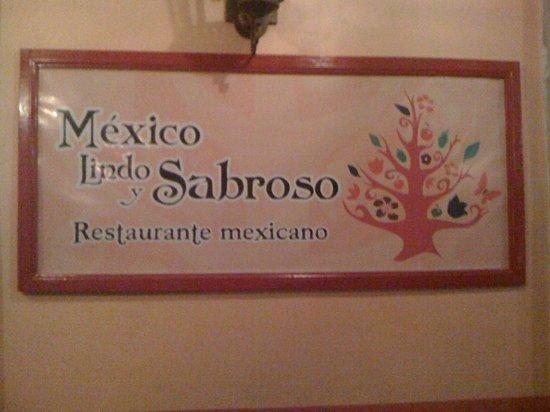 Mexico Lindo y Sabroso : México Lindo y Sabroso
