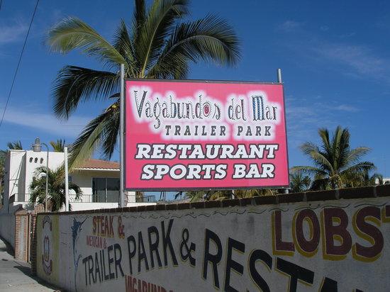 Vagabundos del Mar Trailer Park Restaurant: Sign to look for across from Sam's Club