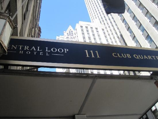 Central Loop Hotel: The front entry canopy