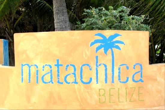Matachica Resort & Spa: Front of hotel signage