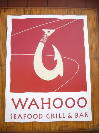 Wahooo Seafood Grill & Bar: sign out front