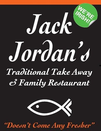Jack Jordans Traditional Take Away and Family Diner: 100% Irish Owned Fast Food Restaurant with a difference!