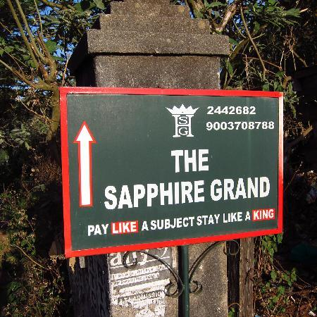 Hotel Sapphire Grand: Good directions on road