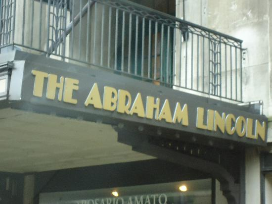 The Abraham Lincoln: Outside the building