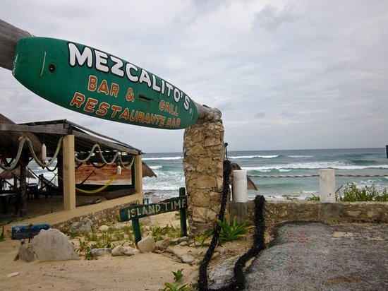 Mezcalitos Restaurant & Beach Bar Cozumel : our fave sign in the world!