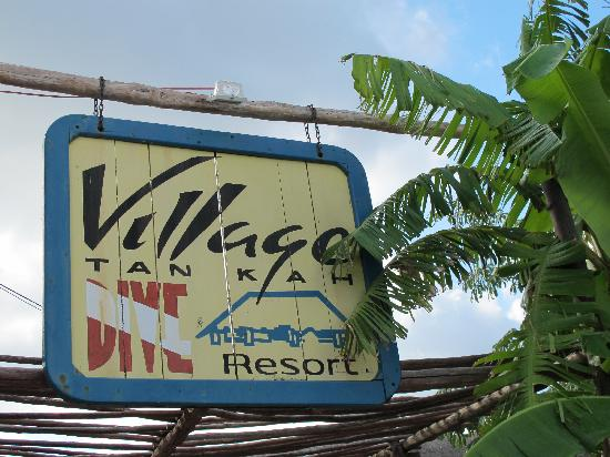 Village Tan Kah: Resort sign