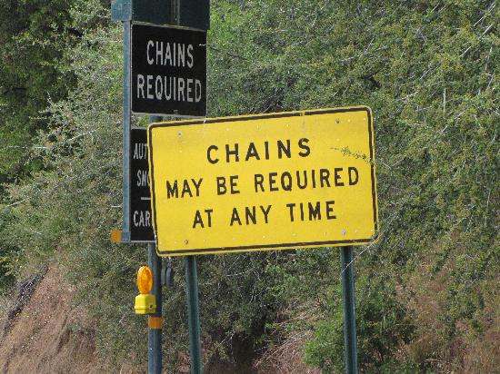 Badger, CA: Chains may be required! sign