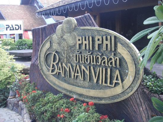 โรงแรมพีพี บันยัน วิลล่า: Hotel Sign