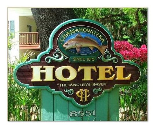 The Chassahowitzka Hotel : Welcome