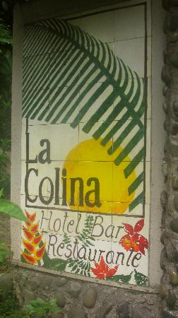 Hotel La Colina: Front sign.