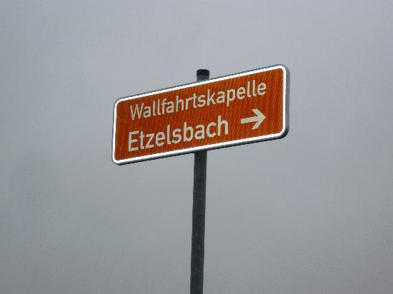 Wallfahrtort Etzelsbach: Hinweisschild ETZELSBACH