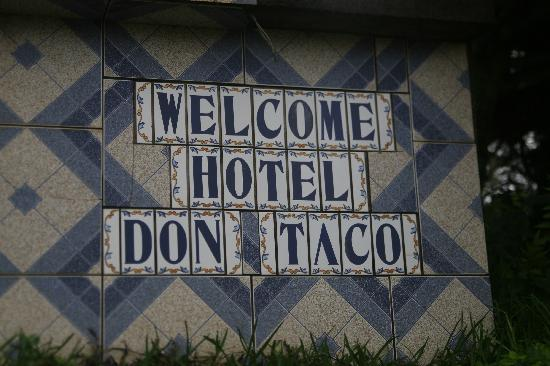 Hotel y Cabinas Don Taco : You WILL be welcome here!