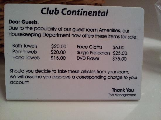 The Club Continental Suites: The sign in the bathroom