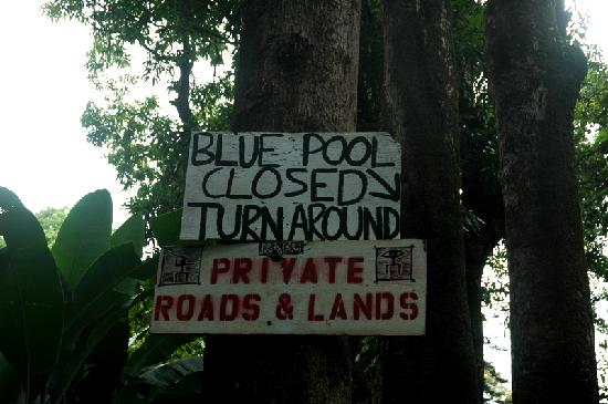 Blue Pool: Will see lots of homemade Stay Out signs