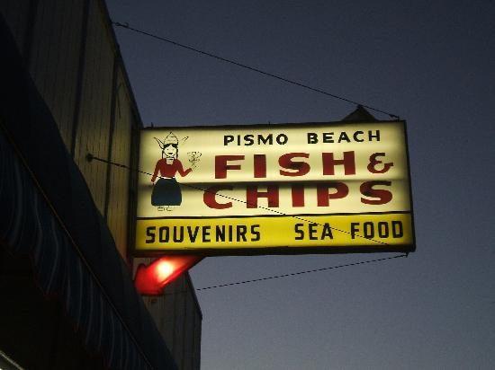 Pismo Fish & Chips & Seafood Restaurant: Their Sign