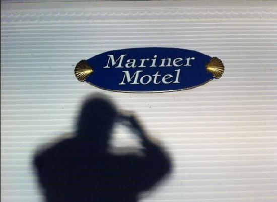 Mariner Motel: We arrived at night