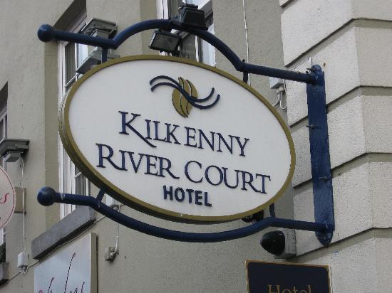 Kilkenny River Court Hotel: Sign
