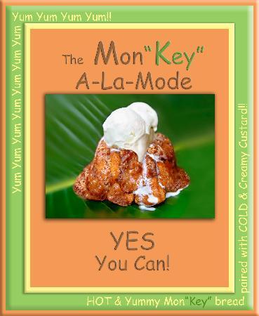 MonKey Bread Factory : A-La-Mode!!!