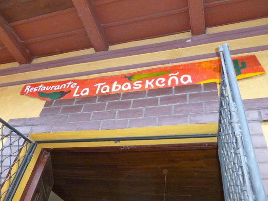 La Tabaskeña : Restaurant Entrance