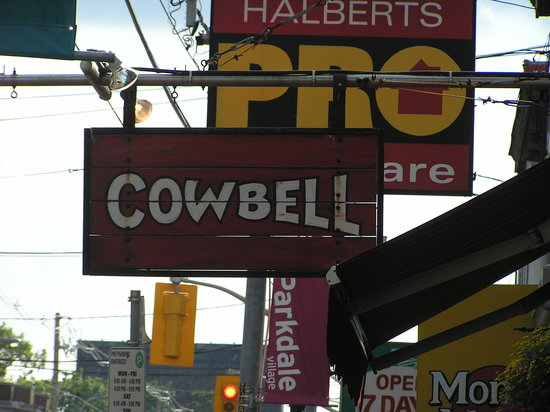 Cowbell Restaurant : Cowbell sign on Queen St. West