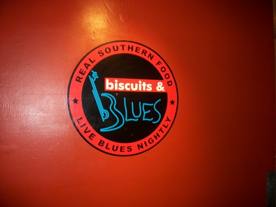 Biscuits & Blues: The restaurant sign