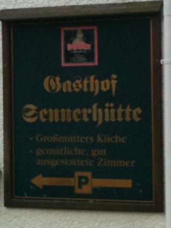 Gasthof Sennerhutte: nur das Schild