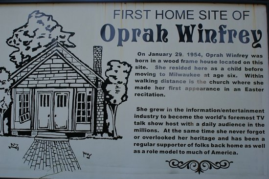Kosciusko, MS: the sign at the home site where Oprah was born