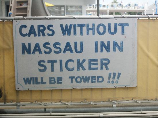 Nassau Inn: Sign should say not enough parking for all tenants