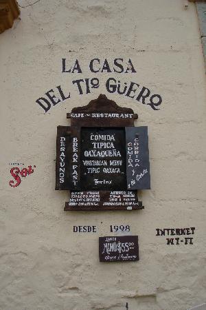 La Casa del Tio Güero: Look for this