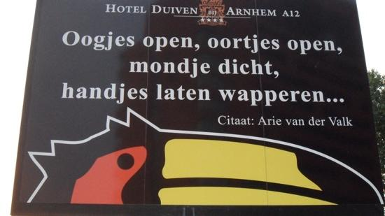 Van der Valk Hotel Duiven: mooie lijfspreuk van arie vd valk