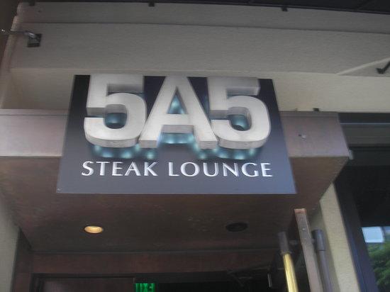 5A5 Steak Lounge : Sign