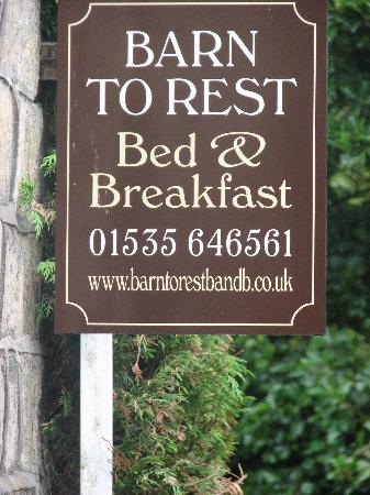 Barn to Rest B&B: The Barn to rest signage