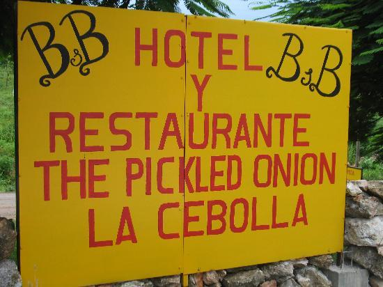 The Pickled Onion B&B / Restaurant: Sign - Facing the parking area