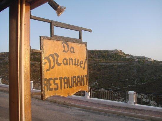Da Manuel Restaurant: Sign in front of restaurant